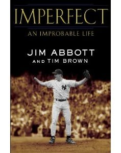 Purchase Jim Abbott's Autobiography book